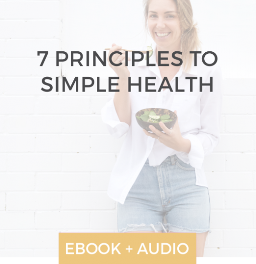 7 Principles to Simple Health